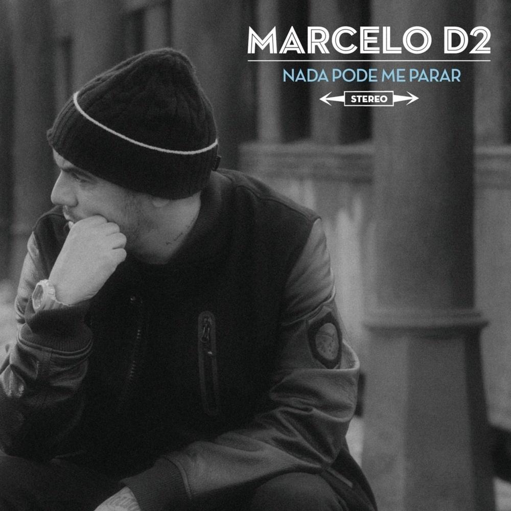 Marcelo D2: Nada Pode Me Parar post image