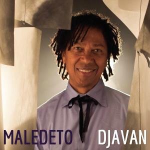 Djavan: Maledeto post image